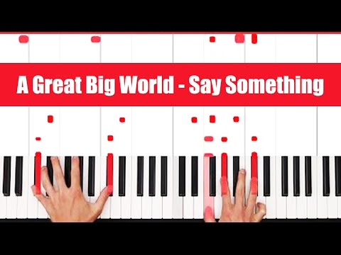 Say something im giving up on you piano sheet music with letters