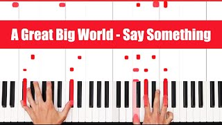 How To Play Say Something A Great Big World, Christina Aguilera Piano Tutorial (FULL LESSON) ♫ EASY
