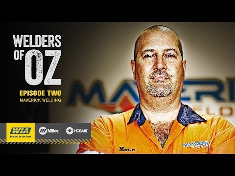 Welders Of Oz - Maverick Welding