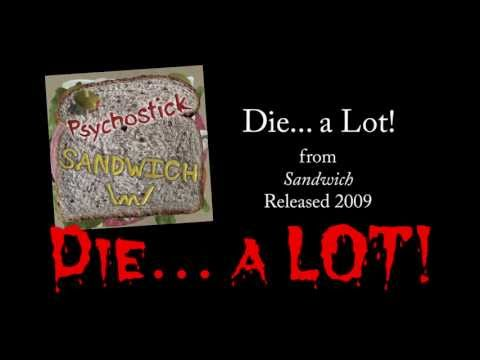 Die... a LOT! + LYRICS [Official] by PSYCHOSTICK