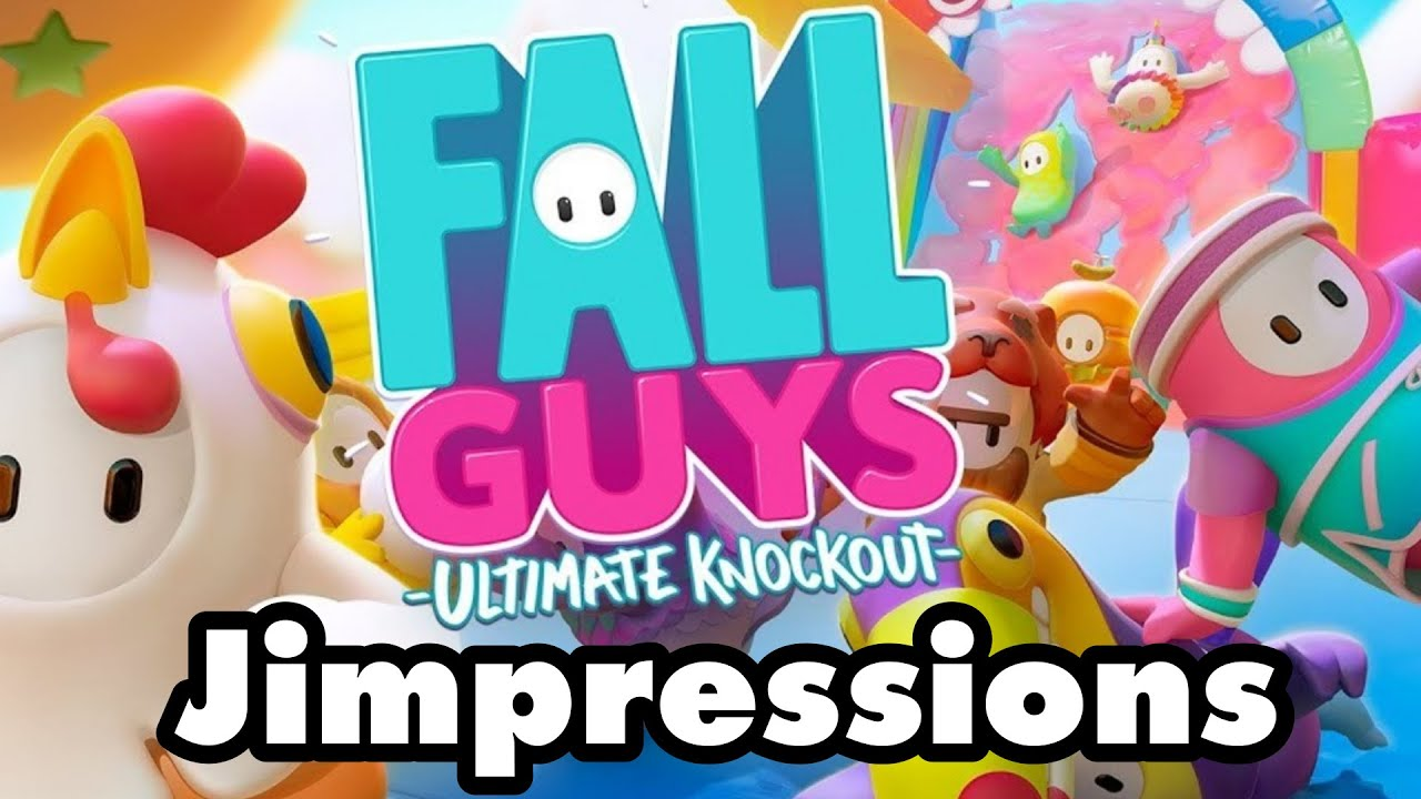 Fall Guys - An Indictment Of Human Selfishness (Jimpressions)