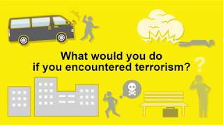 What would you do if you encountered terrorism?