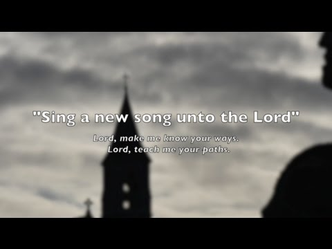 Sing a new song unto the Lord