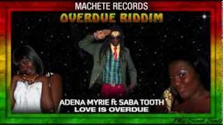 Overdue Riddim 2013 Machete Records