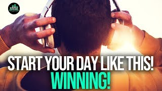 Start Every Morning WINNING - MORNING ROUTINE For Success! Motivational Video