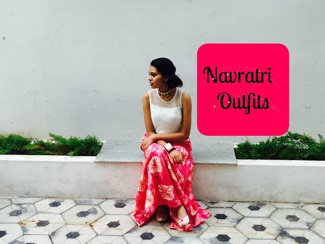 Navratri Outfits    Look Book   Sameeksha Dugar