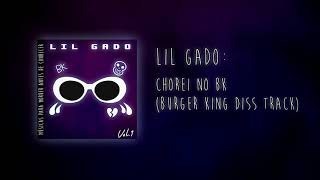 Lil Gado - Chorei No BK (BURGER KING DISS TRACK) [prod. invisible gris]