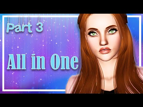 Let's Play: The Sims 3 All in One -(Part 3) Move On In