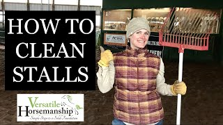 How To Clean A Horse's Stall | Foaling Edition // Versatile Horsemanship