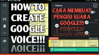 Cara Membuat Pengisi Suara Google