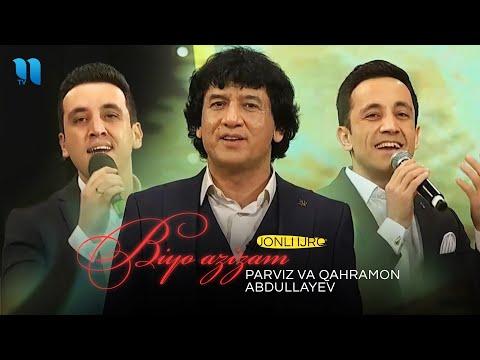 Parviz va Qahramon Abdullayev - Biyo azizam (jonli ijro)