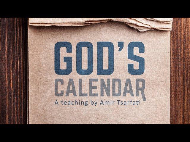 Amir Tsarfati: God's Calendar