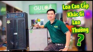 Loa Karaoke Cao Cấp Trên 10 Triệu Khác Gì Loa Kẹo Kéo ? GuLoa