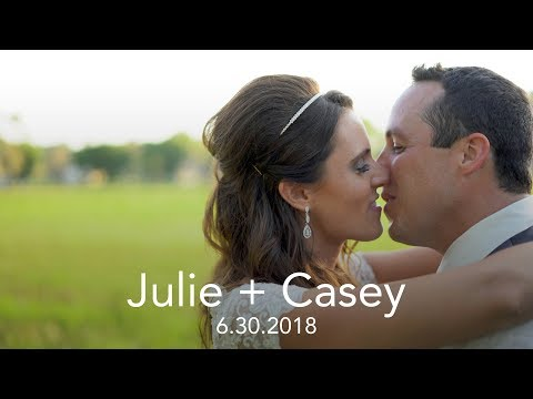 Julie and Casey Wedding Highlight Film