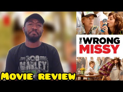 The Wrong Missy Netflix Movie Review | SPOILER FREE from YouTube · Duration:  9 minutes 2 seconds