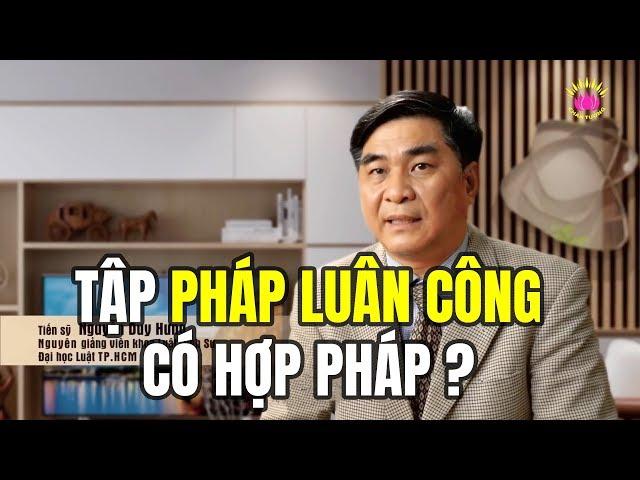 Tập Pháp Luân Công Có Hợp Pháp tại Việt Nam? | Phần II