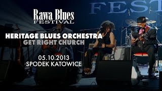 Heritage Blues Orchestra @ Rawa Blues Festival 2013 - Get Right Church