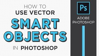 How to use Vector Smart objects in Photoshop - Graphic Design How to