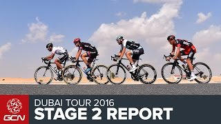 Dubai Tour 2016 Stage 2 Race Report