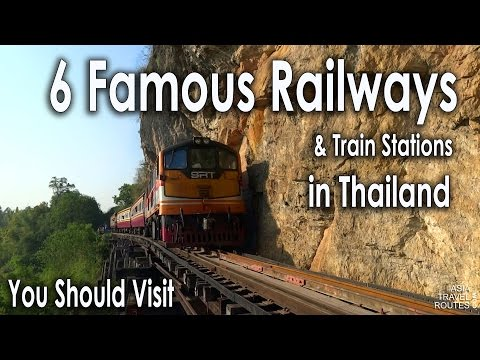 6 Famous Railways and Train Stations in Thailand
