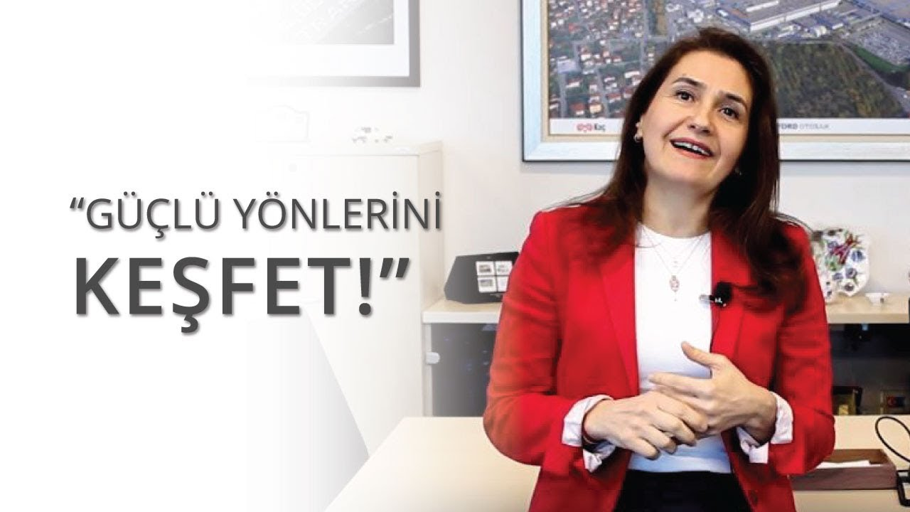 Hayriye Ercan Vural: Güçlü Yönlerini Keşfet