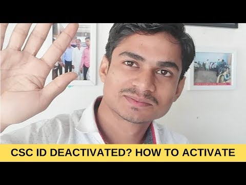 CSC ID Deactivated? How To Activate Again CSC Digital Seva Id Vle Society