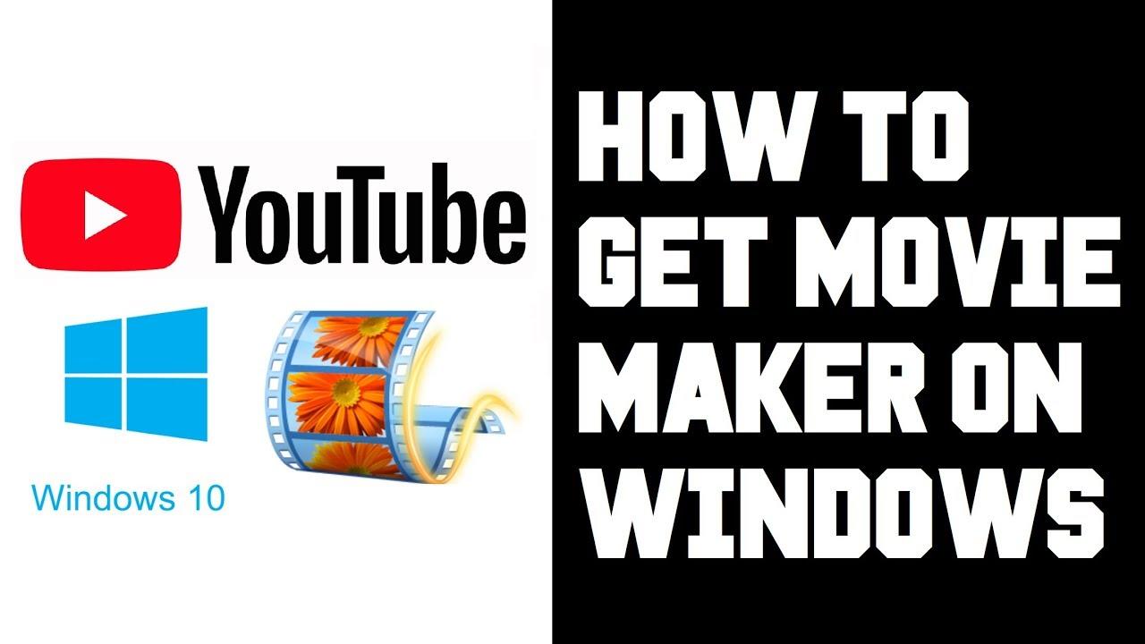 How To Get Windows Movie Maker on Windows 10 2019 – Windows Movie Maker Download