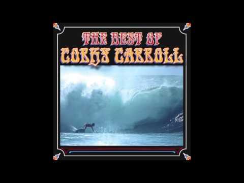Corky Carroll - Rosalita