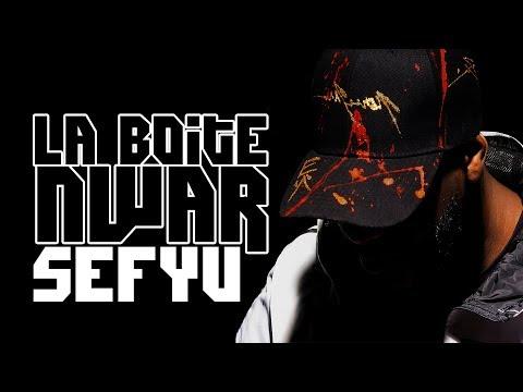 Youtube: SEFYU – LA BOITE NWAR: IL RÉPOND À TOUTES VOS QUESTIONS!