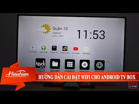 [Hieuhien.vn] Hướng dẫn cài đặt Wifi trên Android TV Box
