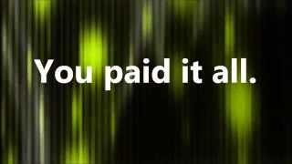 Wess Morgan - You Paid It All (Lyrics)