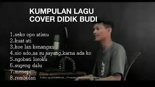 Download KUMPULAN LAGU COVER DIDIK BUDI  FULL ALBUM