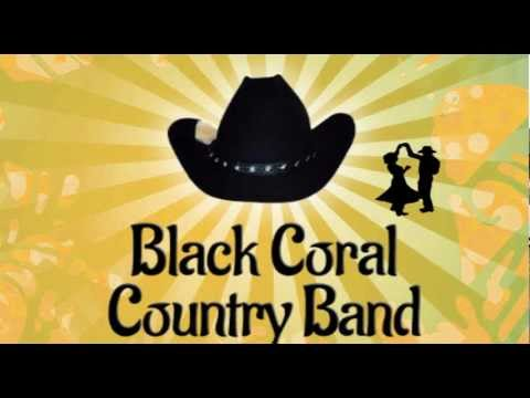 Black Coral - Country Music On My Radio