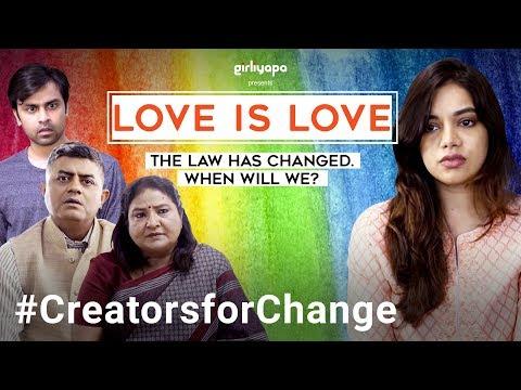 Love is Love | YouTube Creators For Change | Girliyapa