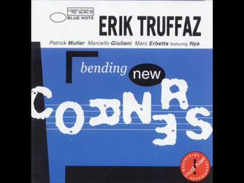 Eric Truffaz - Bending New Corners
