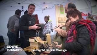 GENEVE EN IMAGES MARCHE DE NOEL CAROUGE 2014