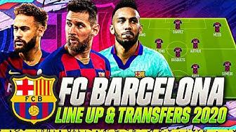 FC BARCELONA TRANSFERS TARGETS SUMMER 2020 &  LINE UP 2020 | CONFIRMED TRANSFERS | w NEYMAR & MESSI