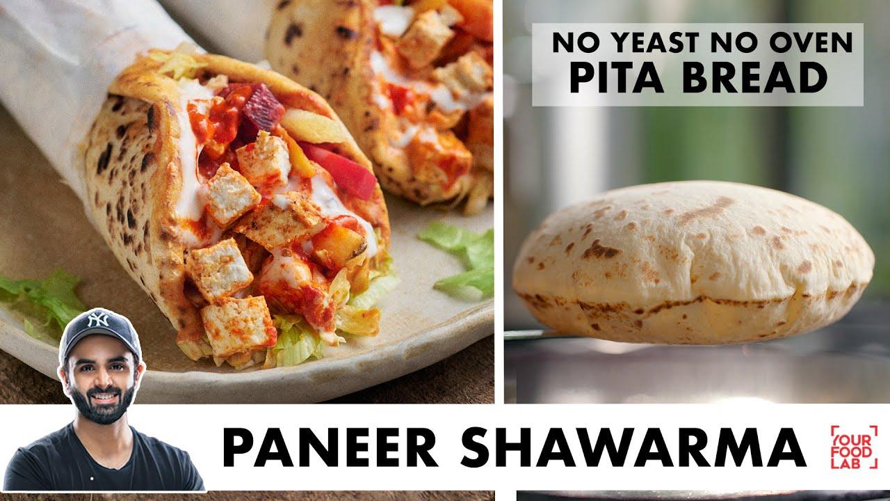 Paneer Shawarma Recipe | No Yeast No Oven Pita Bread & Hummus | Paneer Roll | Chef Sanjyot Keer