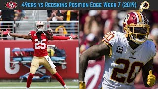 49ers vs Redskins Week 7, Who Has the Edge Position By Position?