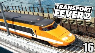 Transport Fever 2 #16 TGV (njeung!) |  Gameplay Deutsch