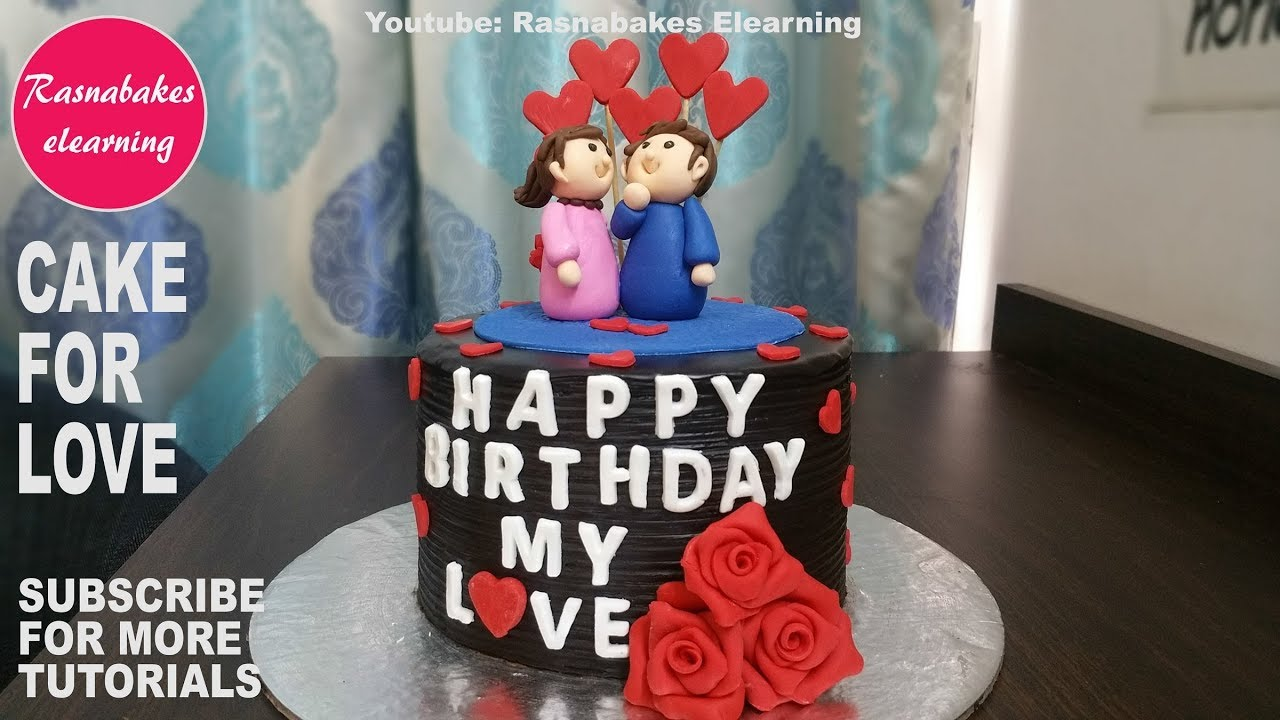 Happy Birthday Cake Design For Husband Hubby Boyfriend Wife Girlfriend Ideas Youtube