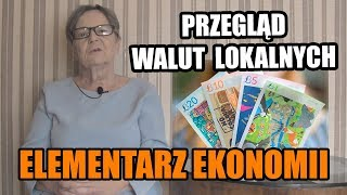 ELEMENTARZ EKONOMII - odc.92 Przegląd walut lokalnych
