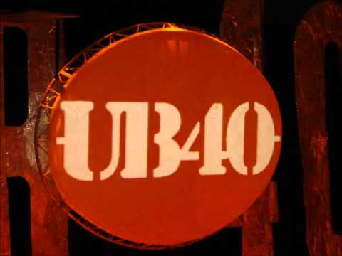 UB40  ' Here I Am Baby '.