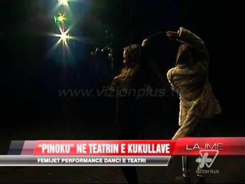 Pinoku Ne Teatrin E Kukullave News Lajme Vizion Plus Youtube