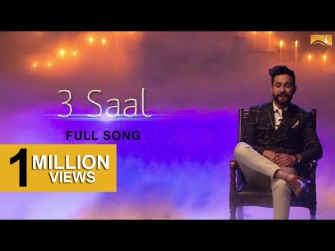 3 Saal (Full Song) - Sukhpal Channi Ft Shipra Goyal - Kamalpreet Johny - New Punjabi Song 2017