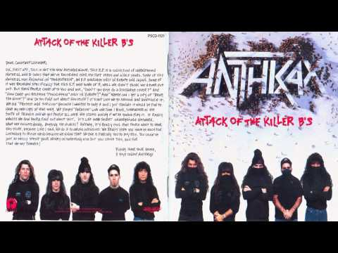 Anthrax - Attack Of The Killer B's (Full Album) [1991]