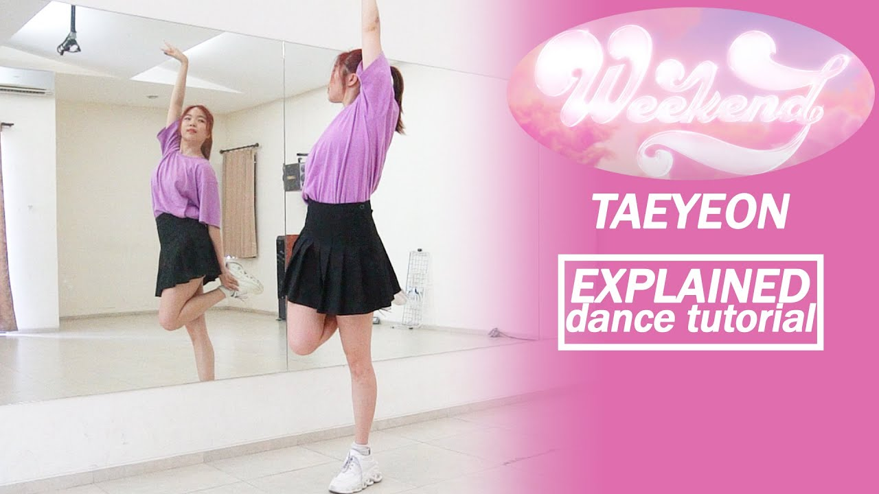 TAEYEON 태연 'Weekend' Dance Tutorial | Mirrored + Explained