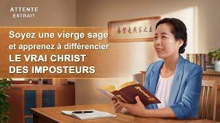 Attente (2) – Soyez une vierge sage et apprenez à différencier le vrai Christ des imposteurs