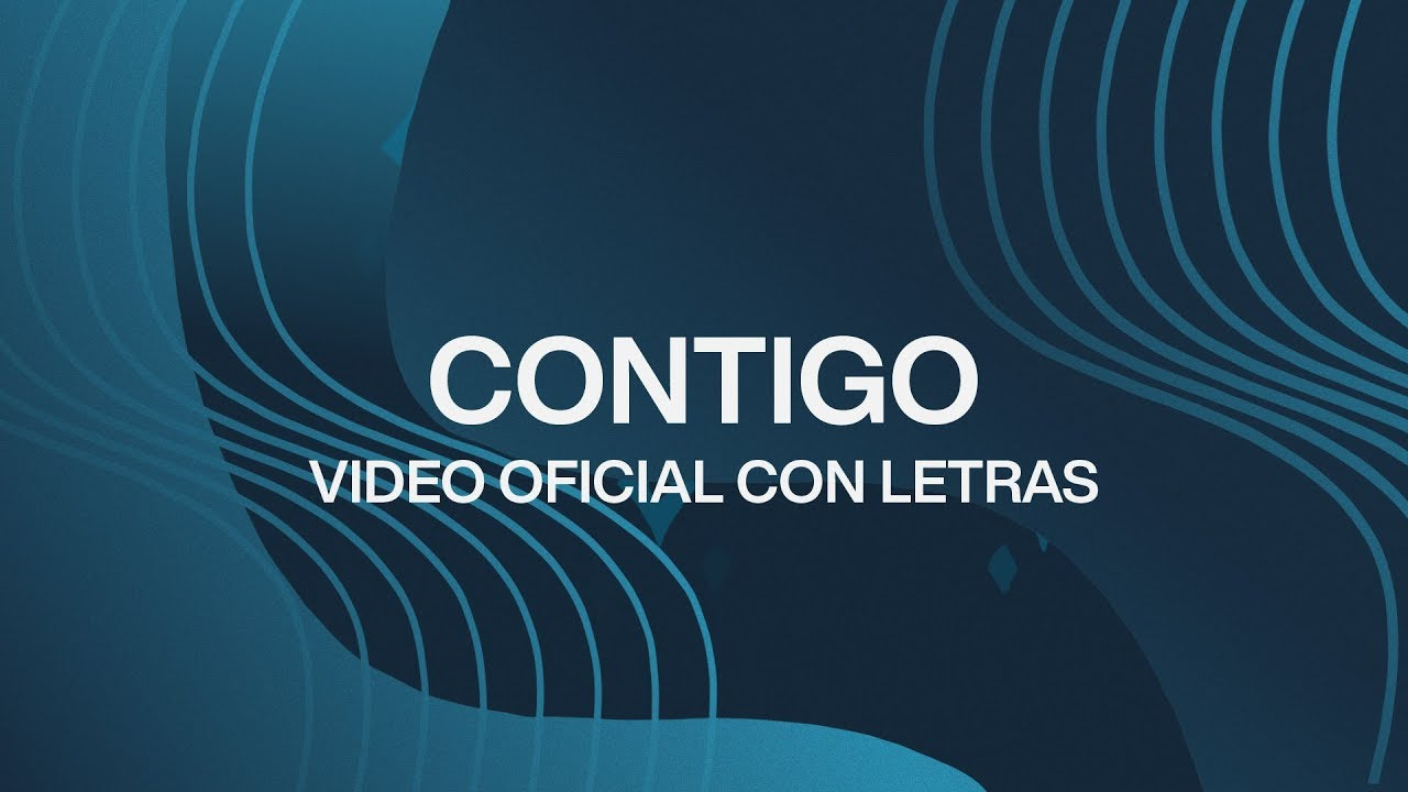 Contigo With You Spanish Video icial Con Letras