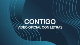 Download Contigo (With You) | Spanish | Video Oficial Con Letras | Elevation Worship Mp3 and Videos